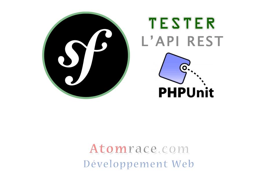 Tester l'API REST Symfony avec PHPUnit