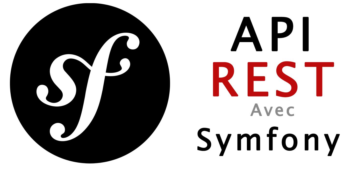 Création d'une API REST sur Symfony