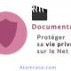 Documentaire sur la vie privée sur Internet